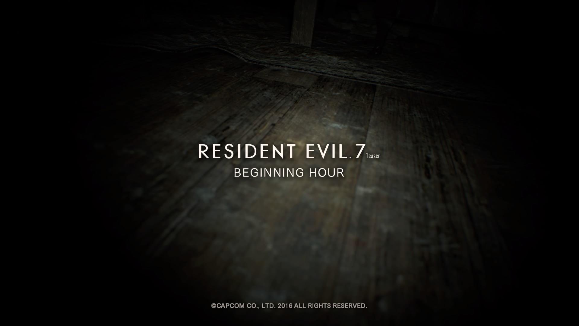 Resident Evil 7 Teaser: Beginning Hour_20160614122143