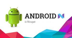 Android Nougat Güncellemesini Alabilecek Samsung Akıllı Telefon Modelleri