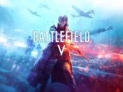 Battlefield V Sistem Gereksinimleri Açıklandı!
